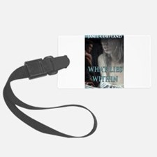 What Lies Within Luggage Tag