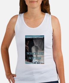 What Lies Within Tank Top