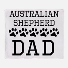Australian Shepherd Dad Throw Blanket