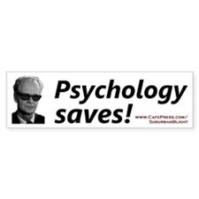 """Psychology Saves!"" Bumper Bumper Sticker"