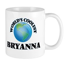 World's Coolest Bryanna Mugs