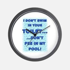 Don't Pee in my Pool --  Wall Clock