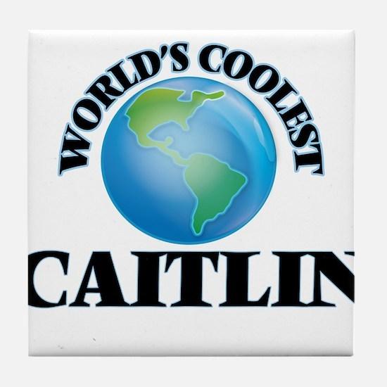 World's Coolest Caitlin Tile Coaster