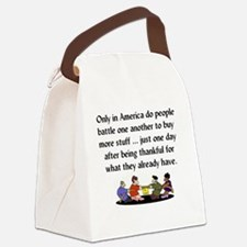 BLACK FRIDAY - Only in America do Canvas Lunch Bag