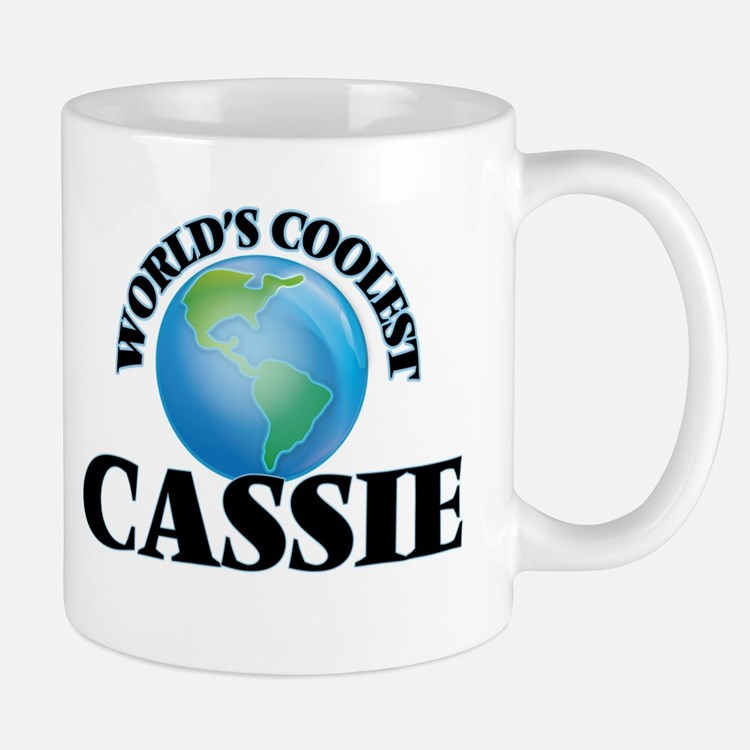 World's Coolest Cassie Mugs