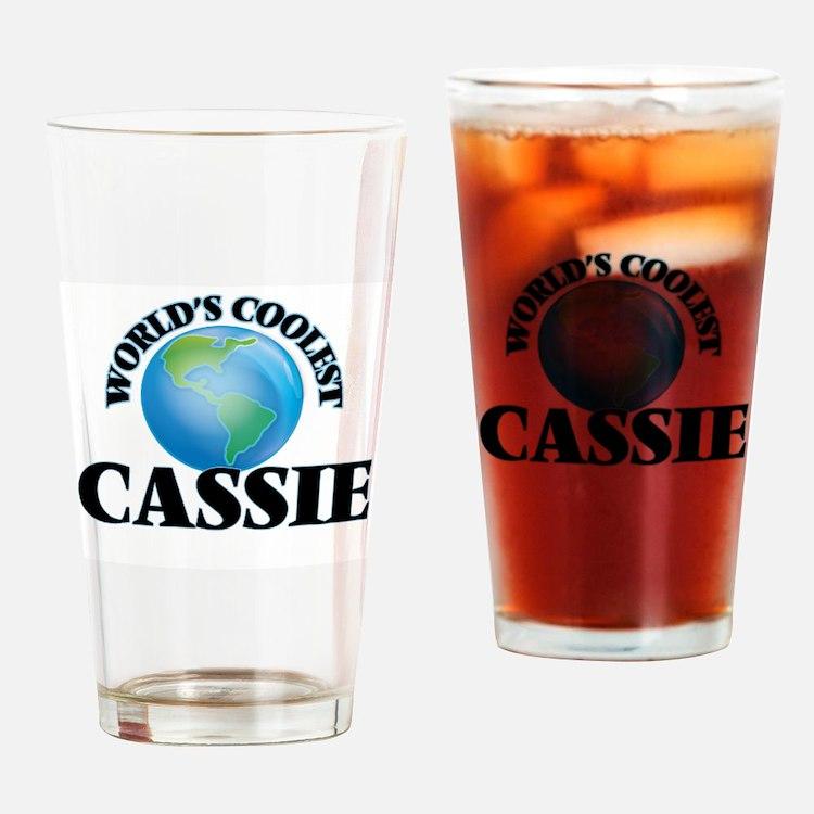 World's Coolest Cassie Drinking Glass
