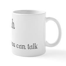 Shh...not yet! Mugs