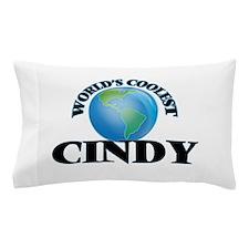 World's Coolest Cindy Pillow Case
