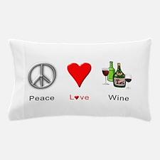 Peace Love Wine Pillow Case