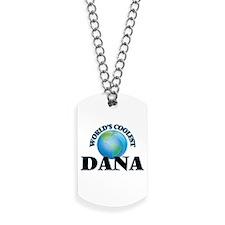 World's Coolest Dana Dog Tags