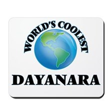 World's Coolest Dayanara Mousepad