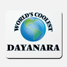 World's Coolest Dayanara Mousepad