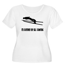 Rather Be Ski Jumping T-Shirt