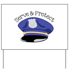 Serve & Protect Yard Sign