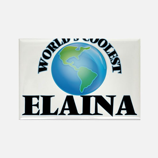 World's Coolest Elaina Magnets