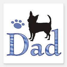 "Chihuahua Dad 999 Square Car Magnet 3"" X 3&qu"