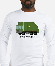 Got Garbage? Long Sleeve T-Shirt