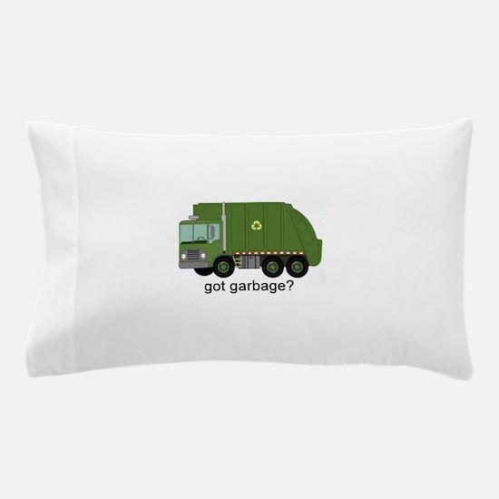 Got Garbage? Pillow Case