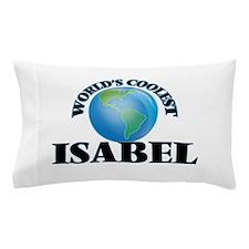 World's Coolest Isabel Pillow Case