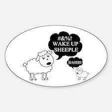 Sheep Says Wake Up Sheeple Sticker (Oval)