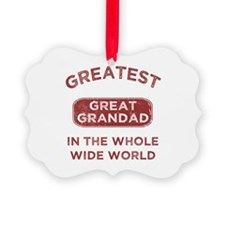 Greatest Great Grandad In The Wor Picture Ornament