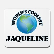 World's Coolest Jaqueline Mousepad