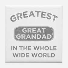Greatest Great Grandad In The World Tile Coaster