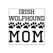 Irish Wolfhound Mom Sticker