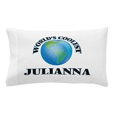 World's Coolest Julianna Pillow Case