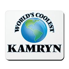 World's Coolest Kamryn Mousepad