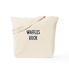 Waffles Rock Tote Bag