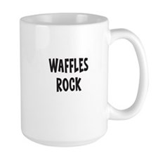 Waffles Rock Mugs