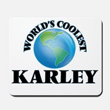 World's Coolest Karley Mousepad