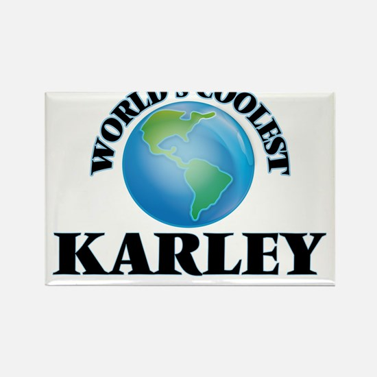 World's Coolest Karley Magnets