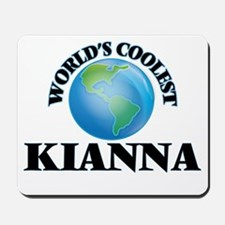 World's Coolest Kianna Mousepad