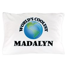 World's Coolest Madalyn Pillow Case