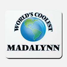 World's Coolest Madalynn Mousepad