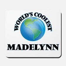 World's Coolest Madelynn Mousepad
