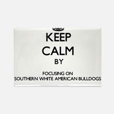 Keep calm by focusing on Southern White Am Magnets