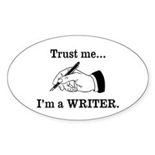 Trust Me Im A Writer Decal