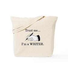 Trust me Im a writer Tote Bag