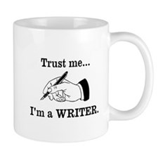 Trust me Im a writer Mugs