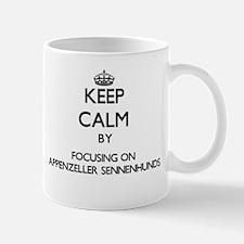 Keep calm by focusing on Appenzeller Sennenhu Mugs