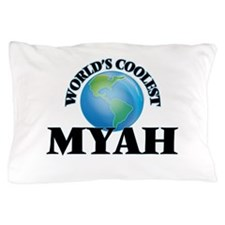 World's Coolest Myah Pillow Case
