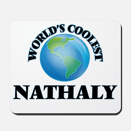 World's Coolest Nathaly Mousepad