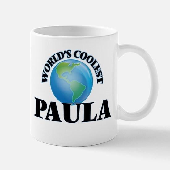 World's Coolest Paula Mugs