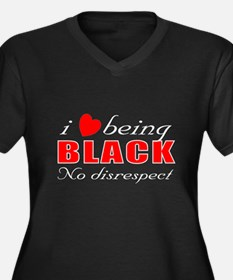 I love being black Plus Size T-Shirt