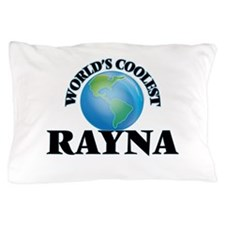 World's Coolest Rayna Pillow Case