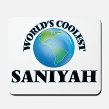 World's Coolest Saniyah Mousepad