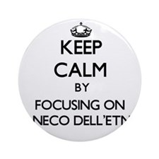 Keep calm by focusing on Cirneco Ornament (Round)